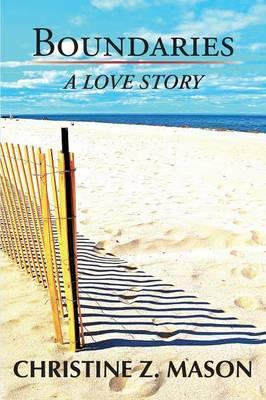 Boundaries: A Love Story