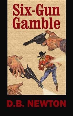 Six-Gun Gamble