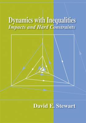 Dynamics with Inequalities: Impacts and Hard Constraints