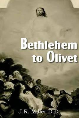 Bethlehem to Olivet
