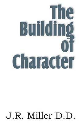 The Building of Character