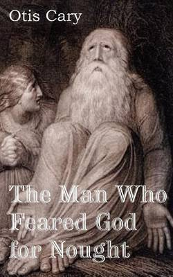 The Man Who Feared God for Nought