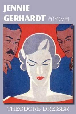 Jennie Gerhardt, a Novel