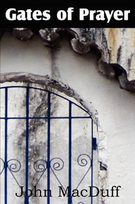 The Gates of Prayer