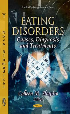 Eating Disorders: Causes, Diagnosis & Treatments