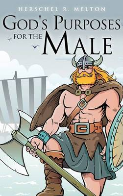 God's Purposes for the Male