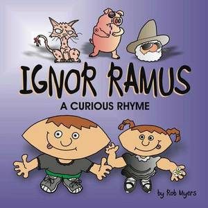 Ignor Ramus: A Curious Rhyme