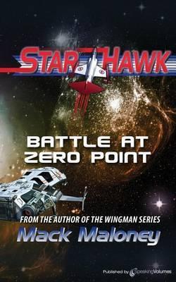 Battle at Zero Point: Starhawk