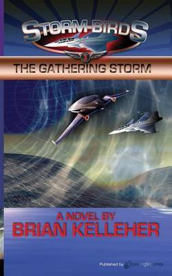 The Gathering Storm: Storm Birds