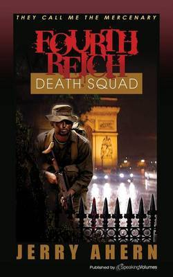 Fourth Reich Death Squad: They Call Me the Mercenary