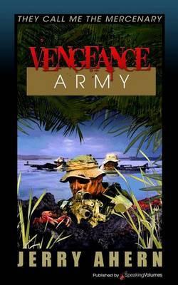 Vengeance Army: They Call Me the Mercenary