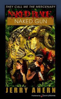 Naked Blade, Naked Gun