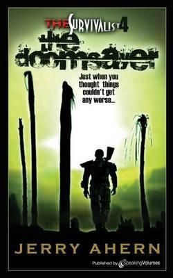 The Doomsayer: The Survivalist
