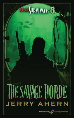 The Savage Horde: The Survivalist