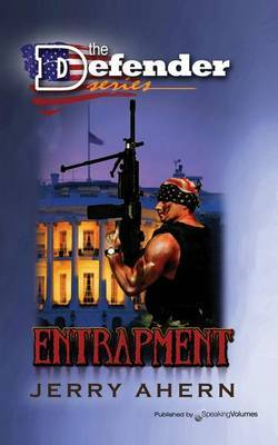 Entrapment: The Defender