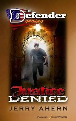Justice Denied: The Defender