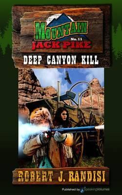 Deep Canyon Kill