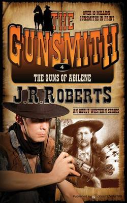 The Guns of Abilene: The Gunsmith