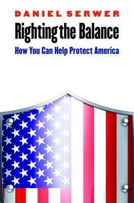 Righting the Balance: How You Can Help Protect America