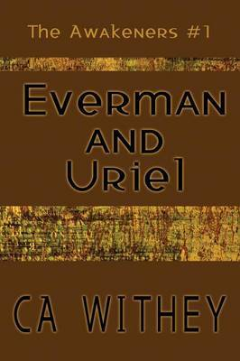 Everman and Uriel