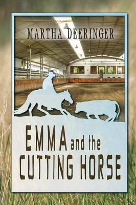 Emma and the Cutting Horse