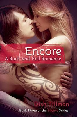 Encore: A Rock-And-Roll Romance