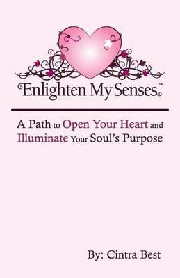 Enlighten My Senses