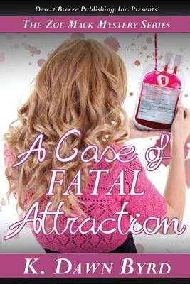 Case of Fatal Attraction