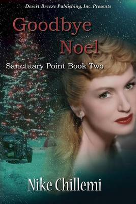 Santuary Point Book Two: Goodbye Noel