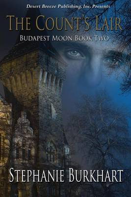 Budapest Moon Book Two: The Count's Lair