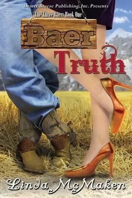The Three Baers Book One: Baer Truth