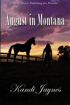 August in Montana