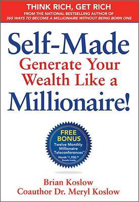Self Made: Generate Your Wealth Like a Millionaire!