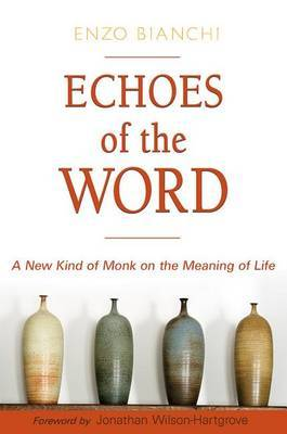 Words of Spirituality and Hope: A New Kind of Monk on the Meaning of Life