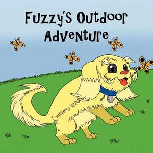 Fuzzy's Outdoor Adventure