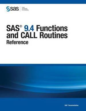 SAS 9.4 Functions and Call Routines: Reference