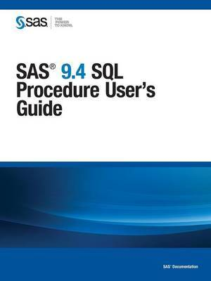 SAS 9.4 SQL Procedure User's Guide