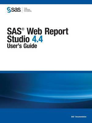 SAS Web Report Studio 4.4: User's Guide