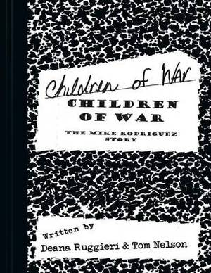 Children of War: The Mike Rodriguez Story
