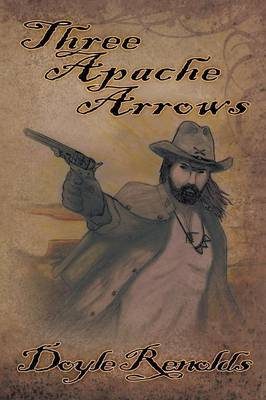 Three Apache Arrows