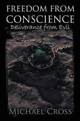 Freedom from Conscience - Deliverance from Evil