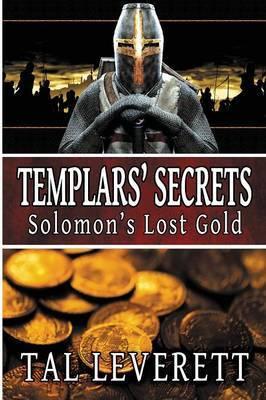 Templars' Secrets: Solomon's Lost Gold