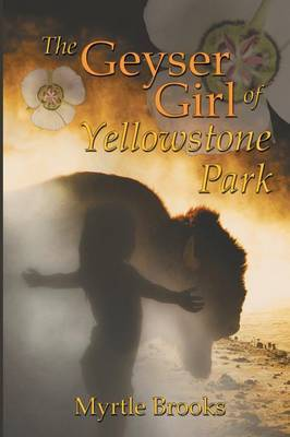 The Geyser Girl of Yellowstone Park