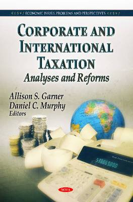 Corporate & International Taxation: Analyses & Reforms