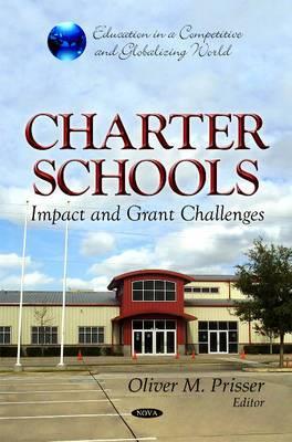 Charter Schools: Impact & Grant Challenges