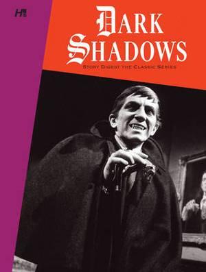 Dark Shadows the Original Series Story Digest