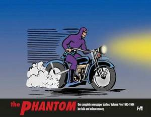 The Phantom the Complete Newspaper Dailies: Volume 5: 1943-1944