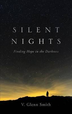 Silent Nights: Finding Hope in the Darkness