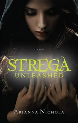 Strega Unleashed