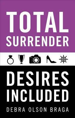 Total Surrender: Desires Included